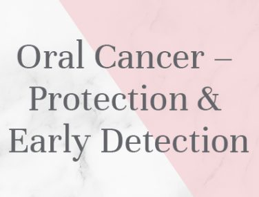Oral Cancer – Protection & Early Detection - KB Dental